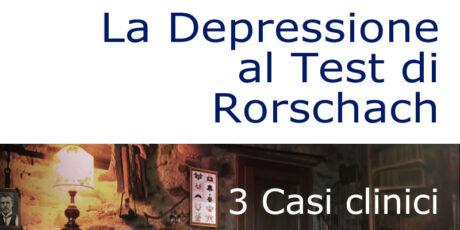 La Depressione al Test di Rorschach